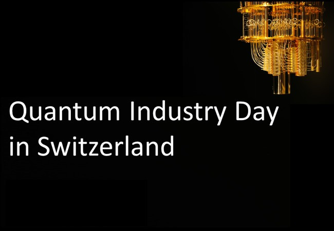 Quantum Industry Day in Switzerland (QIDIS) 2019