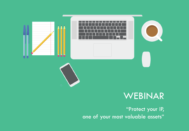 Webinar: Protect your IP, one of your most valuable assets